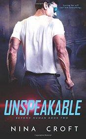 Unspeakable (Beyond Human) (Volume 2)