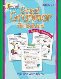 Joyful Learning: Great Grammar Skill Builders: Grades 4-5 (Grades 4-5)