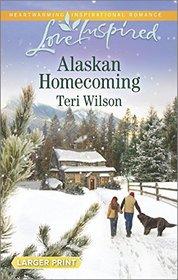 Alaskan Homecoming (Alaskan Wilderness, Bk 4) (Love Inspired, No 911) (Larger Print)