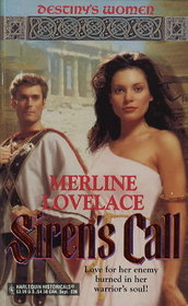 Siren's Call (Destiny's Women, Bk 3) (Harlequin Historicals, No 236)