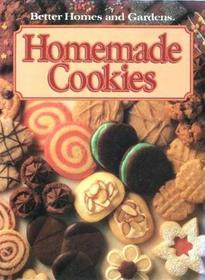 Better Homes and Gardens Homemade Cookies (Better Homes  Gardens Test Kitchen)