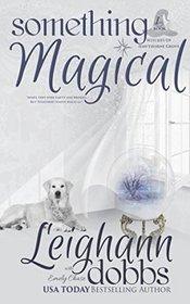 Something Magical (Hawthorne Grove, Bk 1)