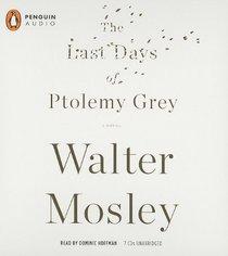 The Last Days of Ptolemy Grey (Audio CD) (Unabridged)