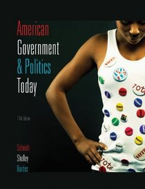 Study Guide for Schmidt/Shelley/Bardes' American Government and Politics Today, 14th