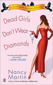 Dead Girls Don't Wear Diamonds (Blackbird Sisters, Bk 2)