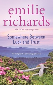 Somewhere Between Luck and Trust (Goddesses Anonymous)