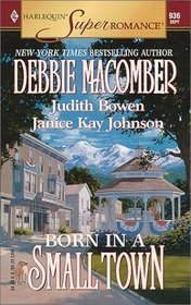 Born in a Small Town: Midnight Sons and Daughters / The Glory Girl / Promise Me Picket Fences (Harlequin Superromance, No 936)
