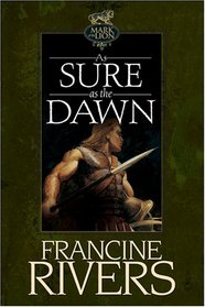 As Sure as the Dawn (Mark of the Lion, Bk 3)