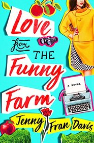 Love from the Funny Farm