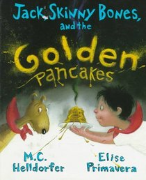 Jack, Skinny Bones, and the Golden Pancakes