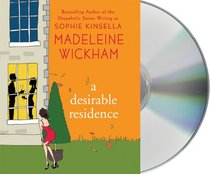 A Desirable Residence: A Novel of Love, Family, Adultery, and Real Estate (Audio CD) (Unabridged)