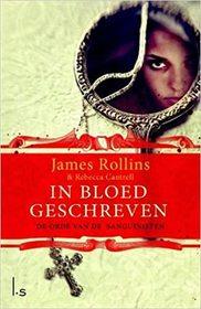 In bloed geschreven (The Blood Gospel) (Order of the Sanguines, Bk 1) (Dutch Edition)