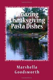 Amazing Thanksgiving Pasta Dishes