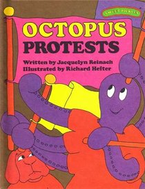 Octopus Protests (Sweet Pickles)