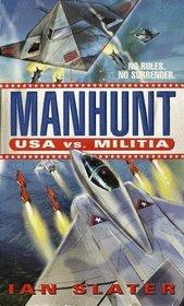 Manhunt: USA vs. Militia : #2