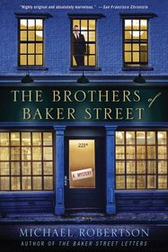 The Brothers of Baker Street (Baker Street Letters, Bk 2)