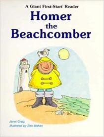Homer the Beachcomber (Giant First-Start Reader)