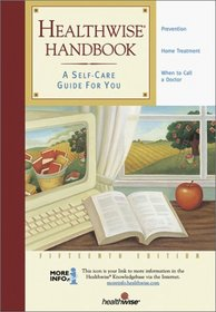 Healthwise Handbook: A Self-Care Guide for You, 15th Edition