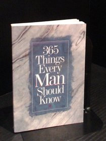365 Things Every Man Should Know