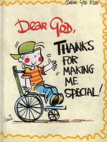 Dear God, Thanks for making me special