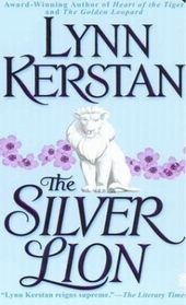 The Silver Lion (Leopard, Tiger, and Lioness, Bk 3)