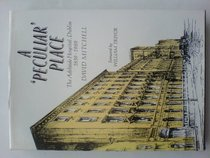 A 'peculiar' place: The Adelaide Hospital, Dublin : its t imes, places and personalities, 1839 to 1989