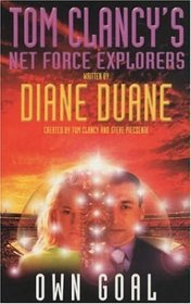 Own Goal (Tom Clancy's Net Force Explorers)