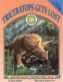 Triceratops Gets Lost (Smithsonian's Prehistoric Pals)