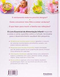 O Livro Essencial da Alimentacao Infantil (Em Portugues do Brasil)
