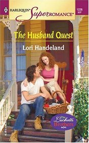 The Husband Quest (Luchetti Brothers, Bk 3) (Harlequin Superromance, No 1226)