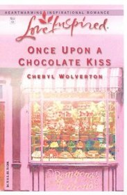 Once Upon A Chocolate Kiss (Love Inspired)