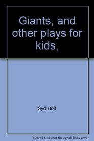 Giants, and other plays for kids,