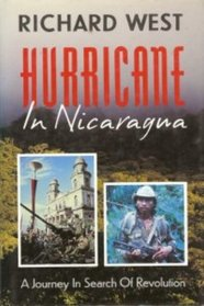 Hurricane in Nicaragua: A Journey in Search of Revolution