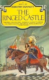 The Ringed Castle (Lymond Chronicle, Bk 5)