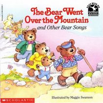 The Bear Went Over the Mountain and Other Bear Songs