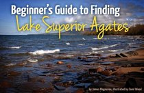 Beginner's Guide to Finding Lake Superior Agates