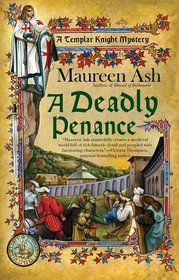 A Deadly Penance (Templar Knight , Bk 6)