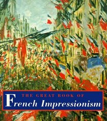 The Great Book of French Impressionism (Tiny Folio)