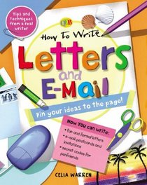 How to Write Letters and E-mail (Qeb How to Write...)