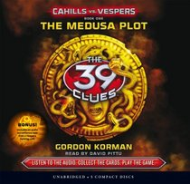 The 39 Clues: Cahills vs. Vespers Book 1: The Medusa Plot - Audio Library Edition