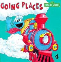 Sesame Street: Going Places (Sesame Street)