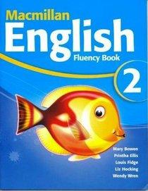 Macmillan English 2: Fluency Book
