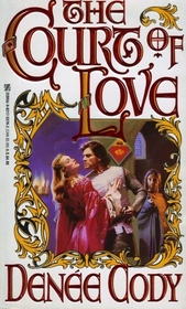 The Court of Love (Mandeville, Bk 1)