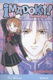 Imadoki! Nowadays, Vol. 1: Dandelion
