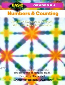 Numbers and Counting: Inventive Exercises to Sharpen Skills and Raise Achievement (Basic, Not Boring  K to 1)