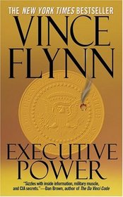 Executive Power (Mitch Rapp, Bk 4)
