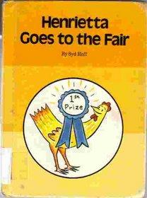 Henrietta Goes to the Fair (An Imagination Book)