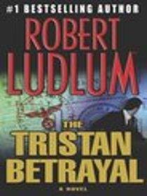 The Tristan Betrayal - Large Print
