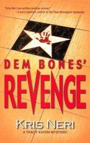 Dem Bones' Revenge (Tracy Eaton, Bk 2)