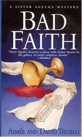 Bad Faith (Sister Agatha, Bk 1)